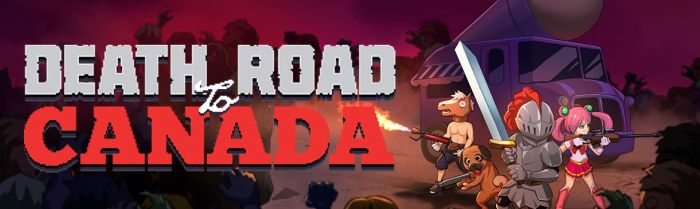 Zombie Road Trip Simulator 'Death Road To Canada' Launching in Asia This Summer